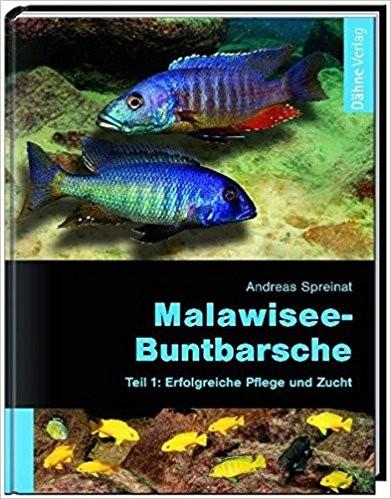 Malawiseebuntbarsche, Teil 1: Erfolgreiche Pflege und Zucht